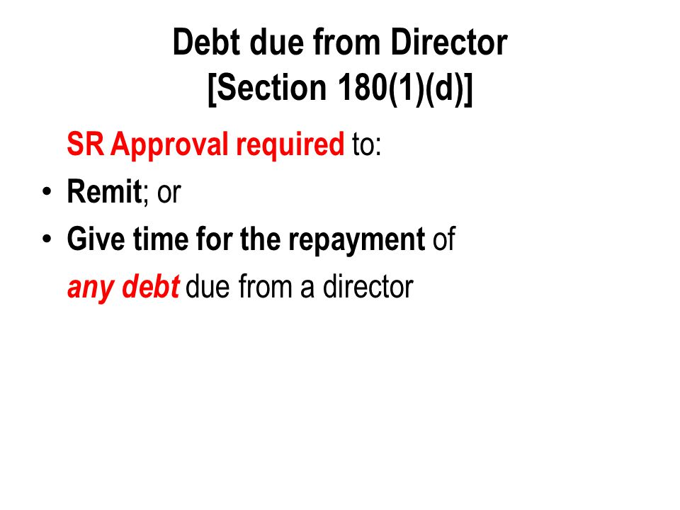 Debt due from Director [Section 180(1)(d)]